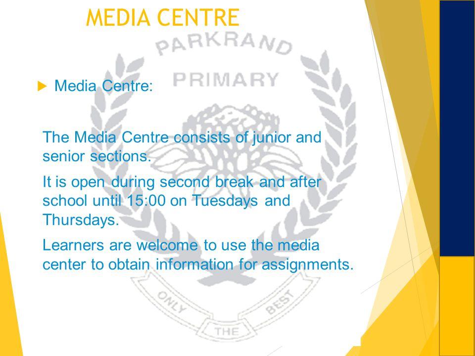 MEDIA CENTRE Media Centre: