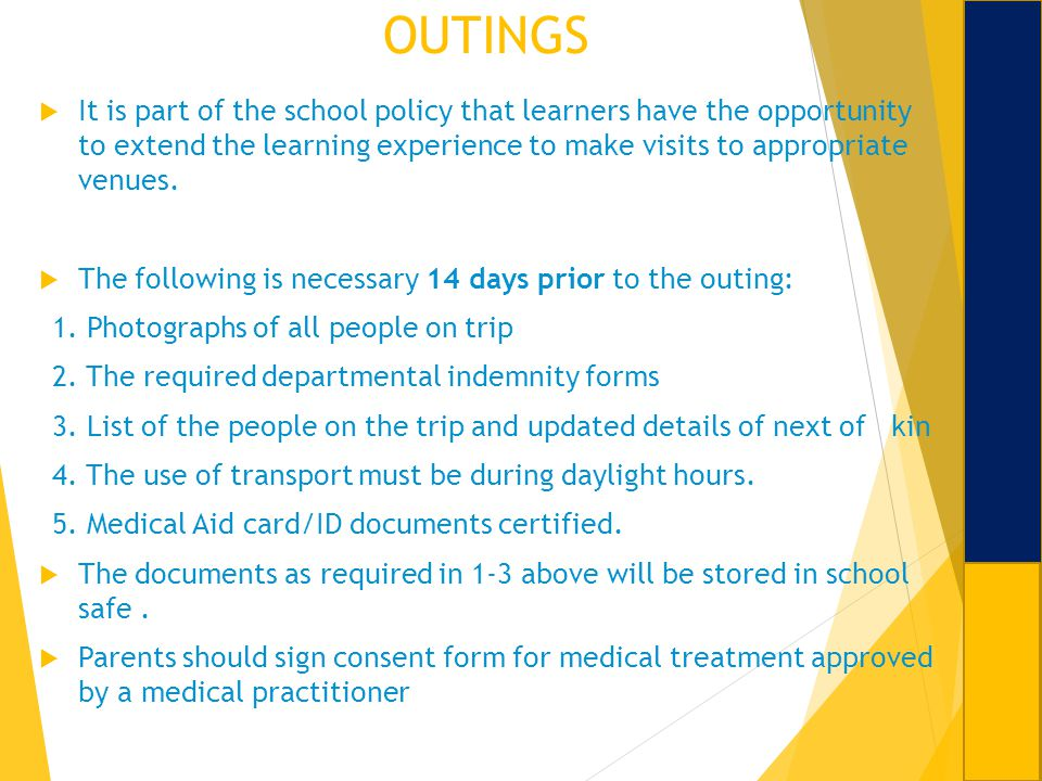 OUTINGS It is part of the school policy that learners have the opportunity to extend the learning experience to make visits to appropriate venues.