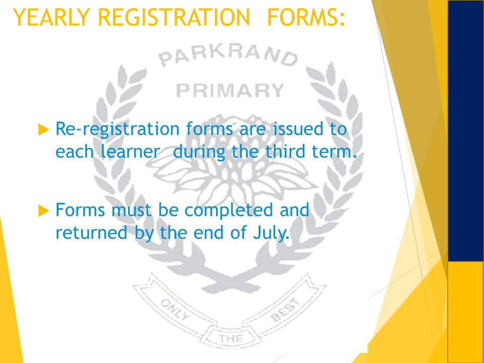 YEARLY REGISTRATION FORMS: