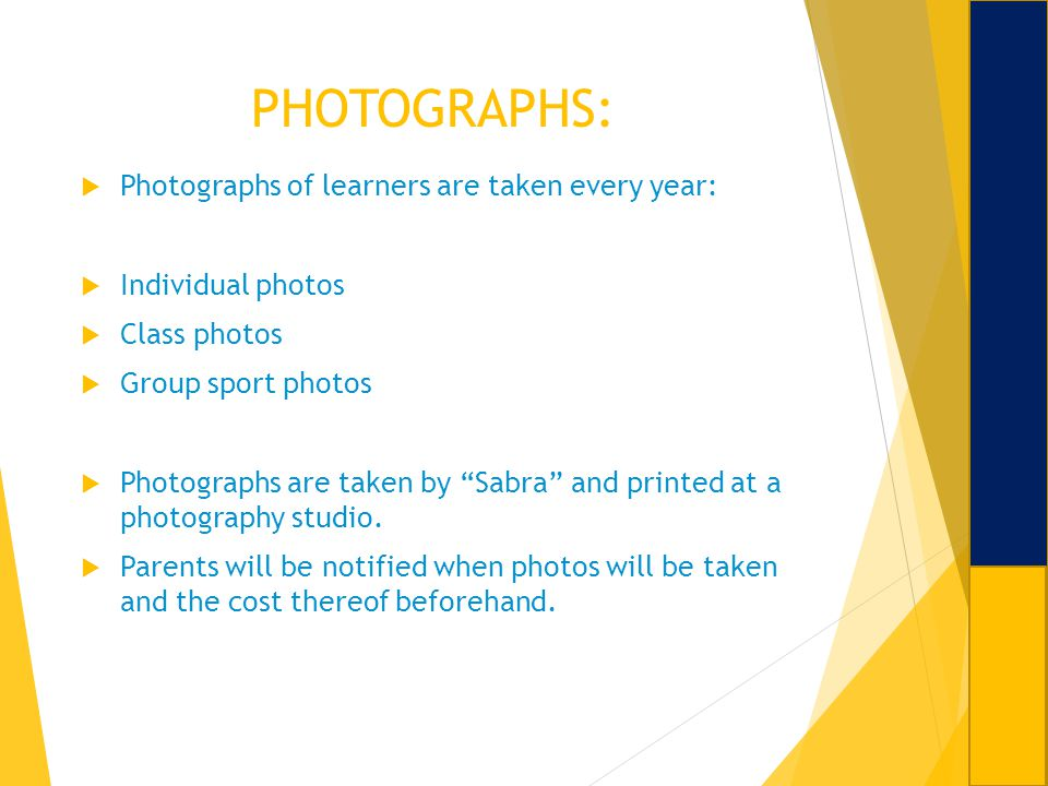 PHOTOGRAPHS: Photographs of learners are taken every year: