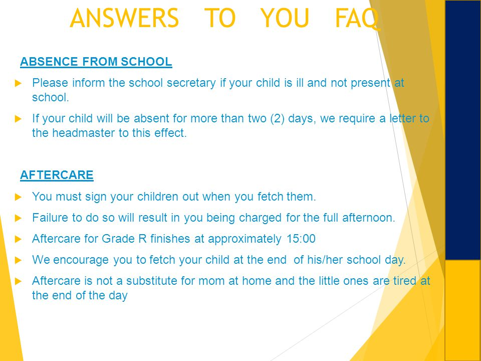 ANSWERS TO YOU FAQ ABSENCE FROM SCHOOL