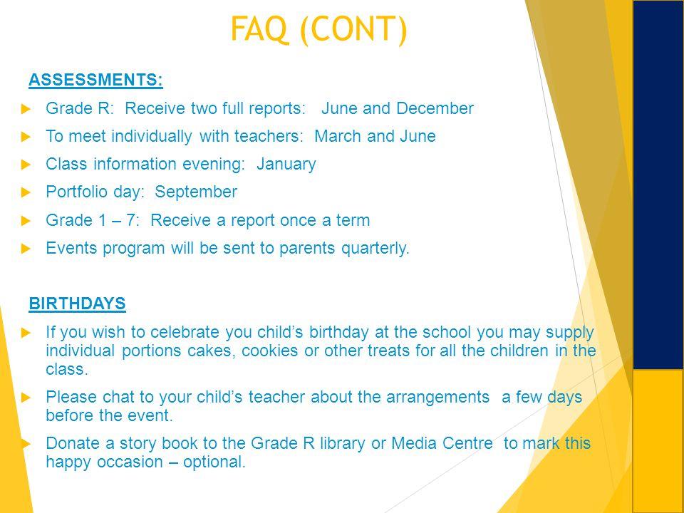 FAQ (CONT) ASSESSMENTS: