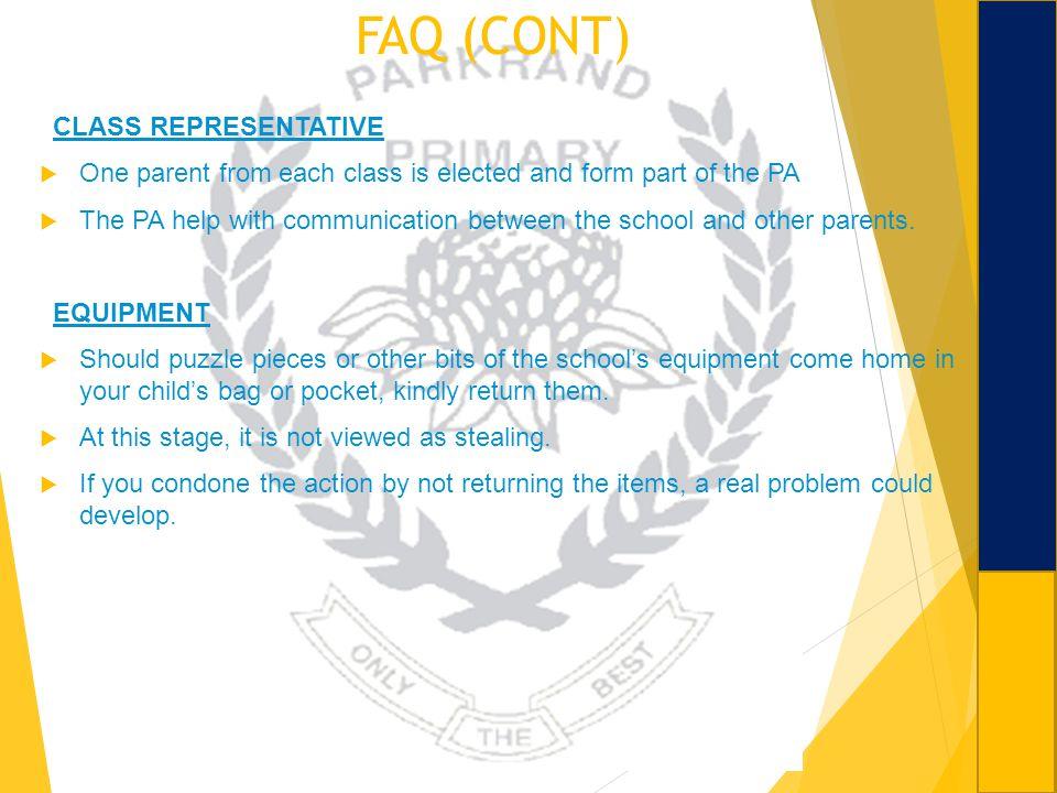 FAQ (CONT) CLASS REPRESENTATIVE