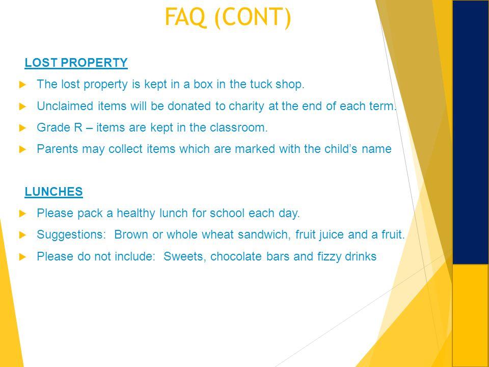 FAQ (CONT) LOST PROPERTY
