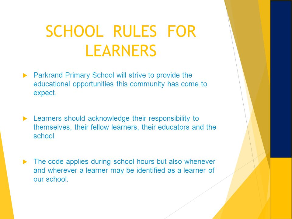 SCHOOL RULES FOR LEARNERS