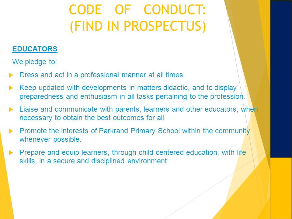 CODE OF CONDUCT: (FIND IN PROSPECTUS)