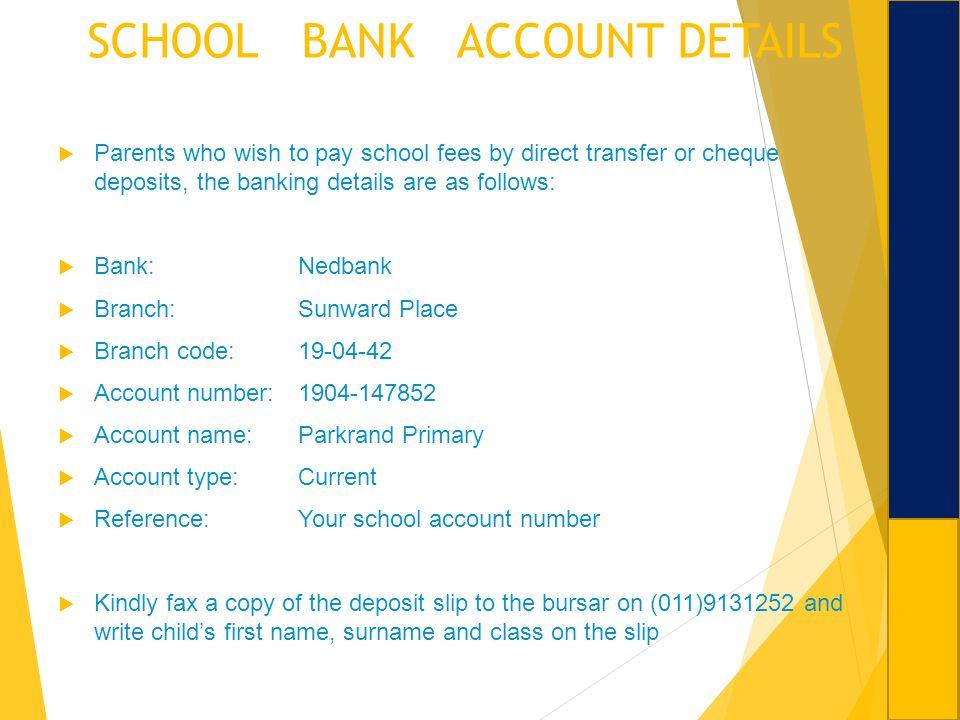 SCHOOL BANK ACCOUNT DETAILS