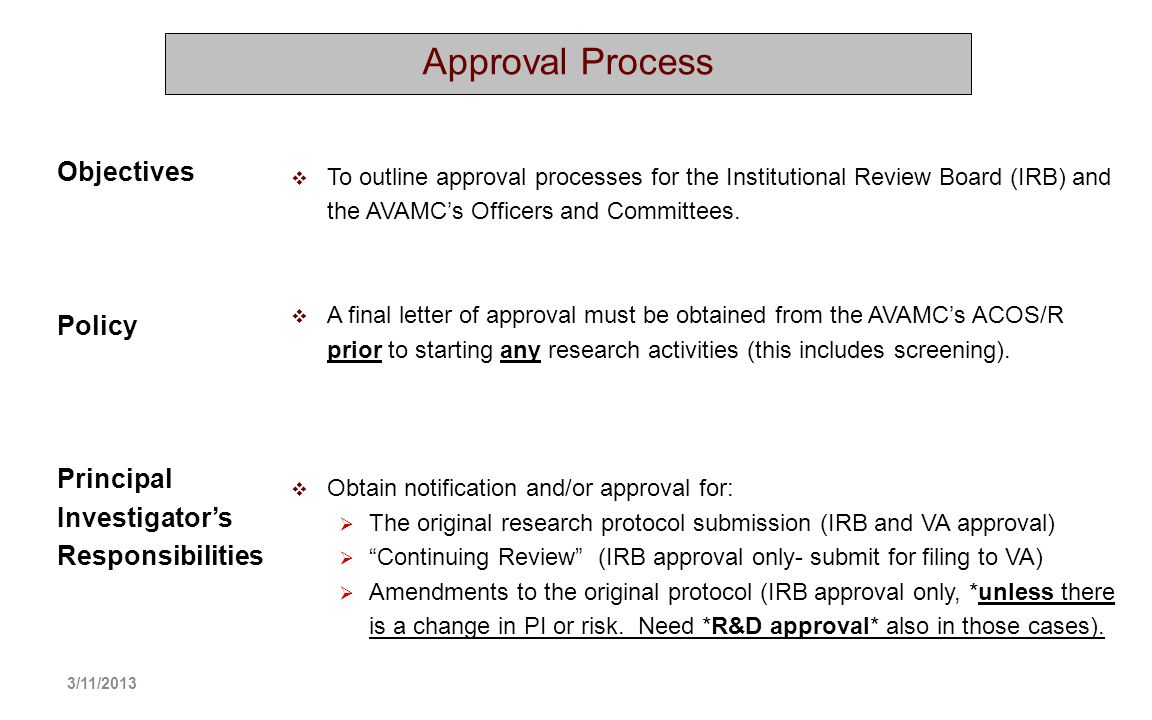 Approval Process Objectives Policy Principal Investigator's
