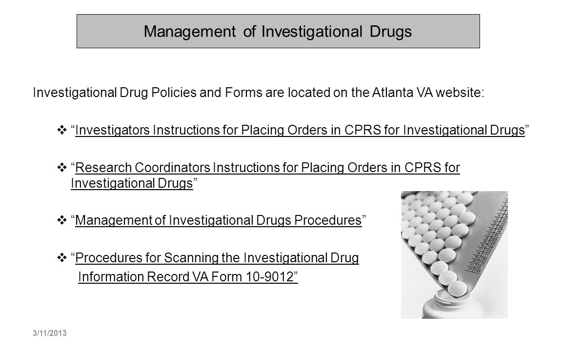 Management of Investigational Drugs