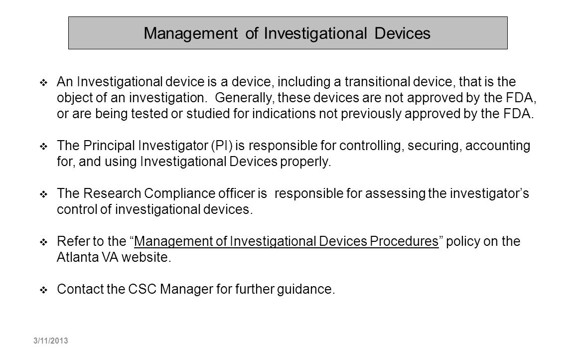 Management of Investigational Devices