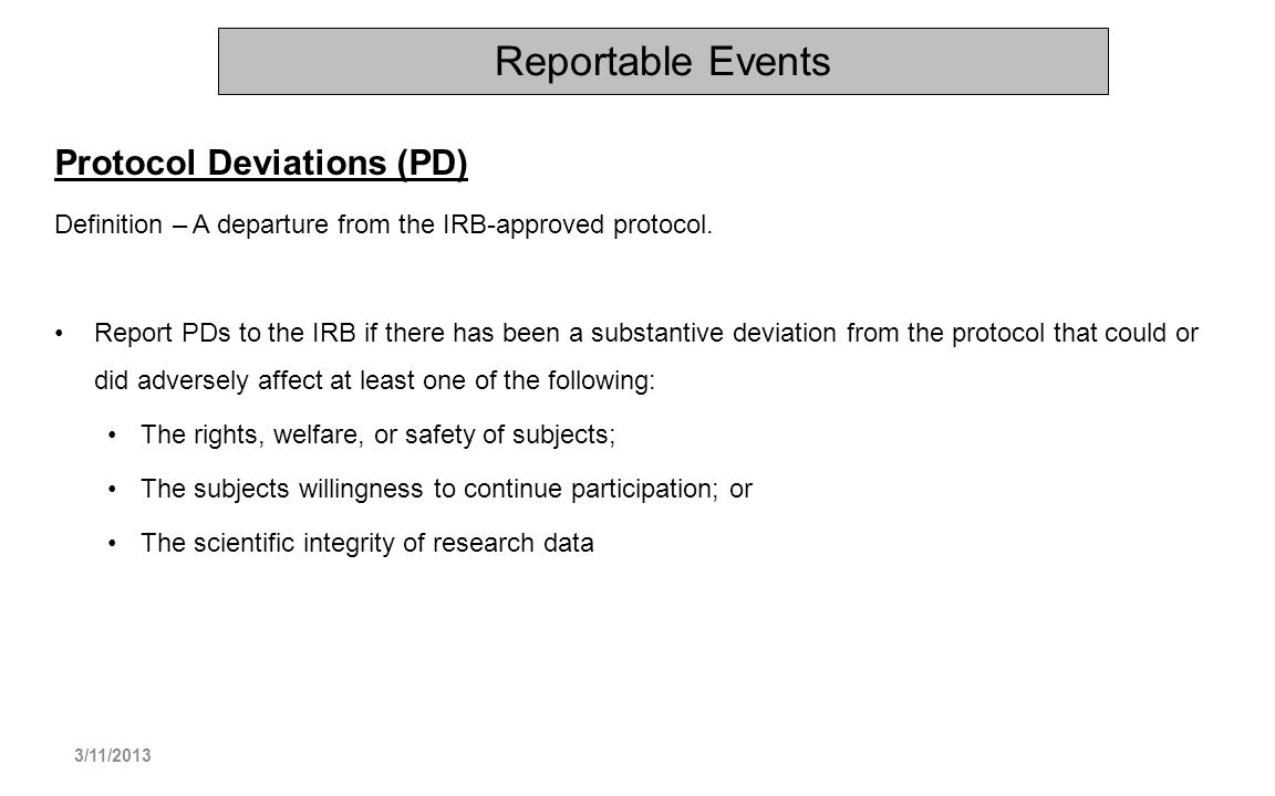 Reportable Events Protocol Deviations (PD)