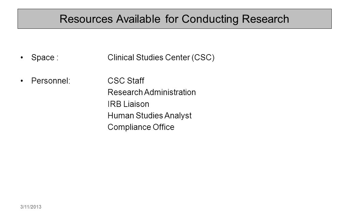 Resources Available for Conducting Research