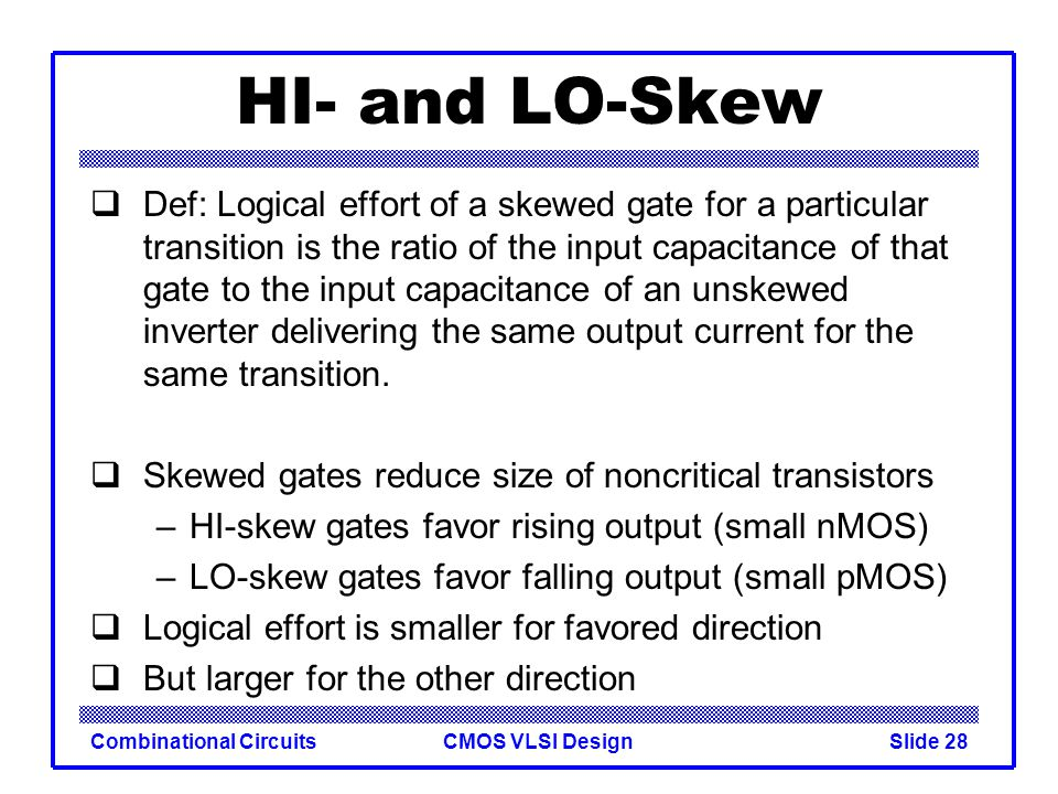 HI- and LO-Skew