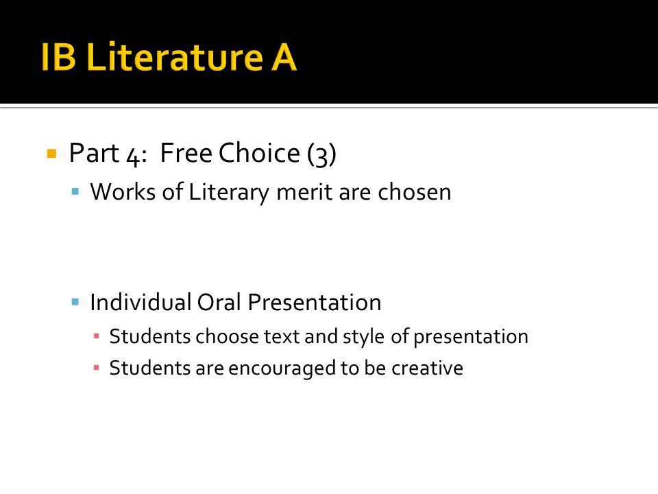 IB Literature A Part 4: Free Choice (3)
