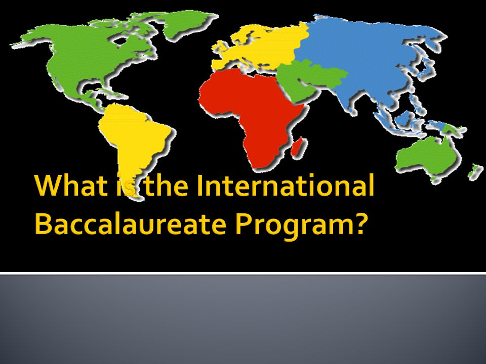 What is the International Baccalaureate Program