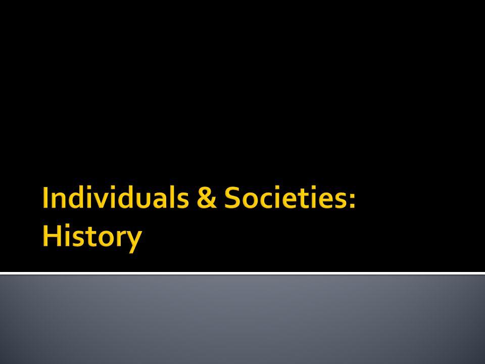 Individuals & Societies: History