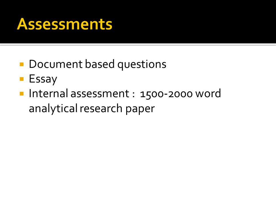 Assessments Document based questions Essay