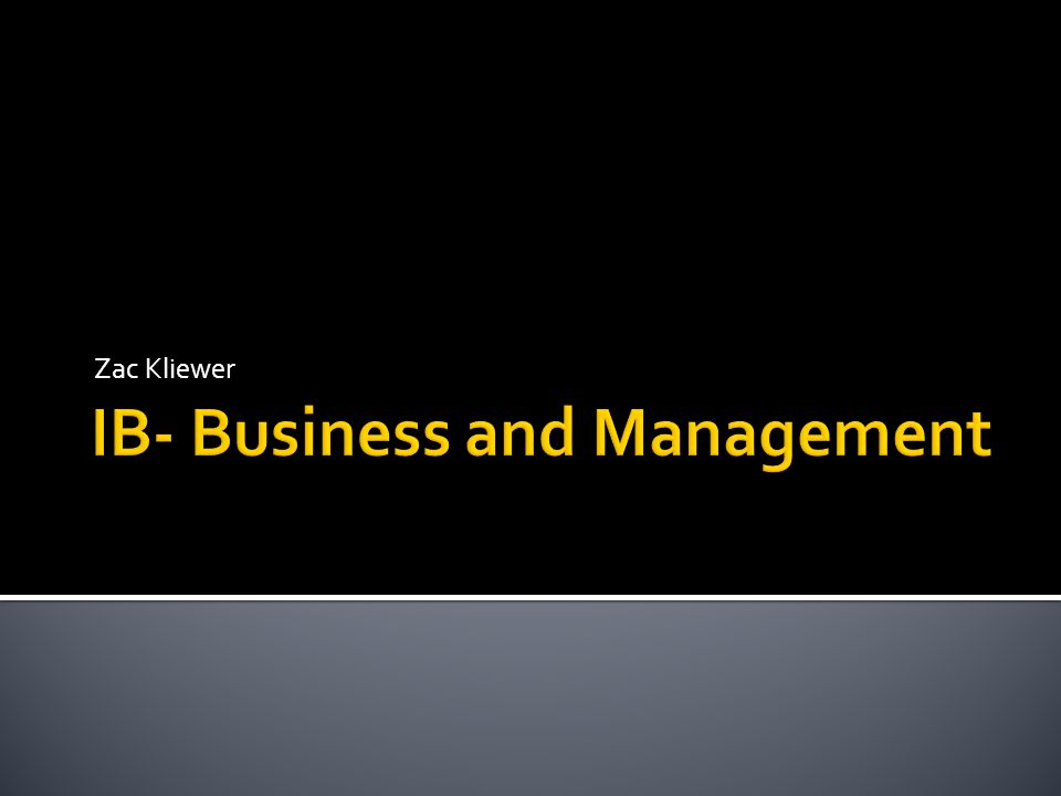 IB- Business and Management