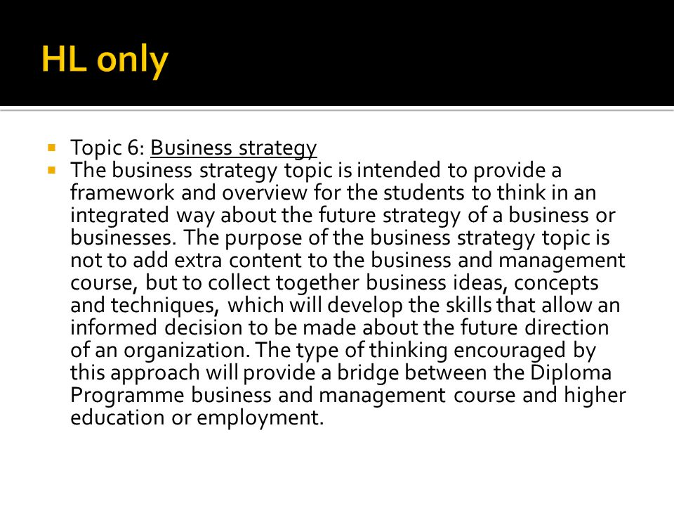 HL only Topic 6: Business strategy