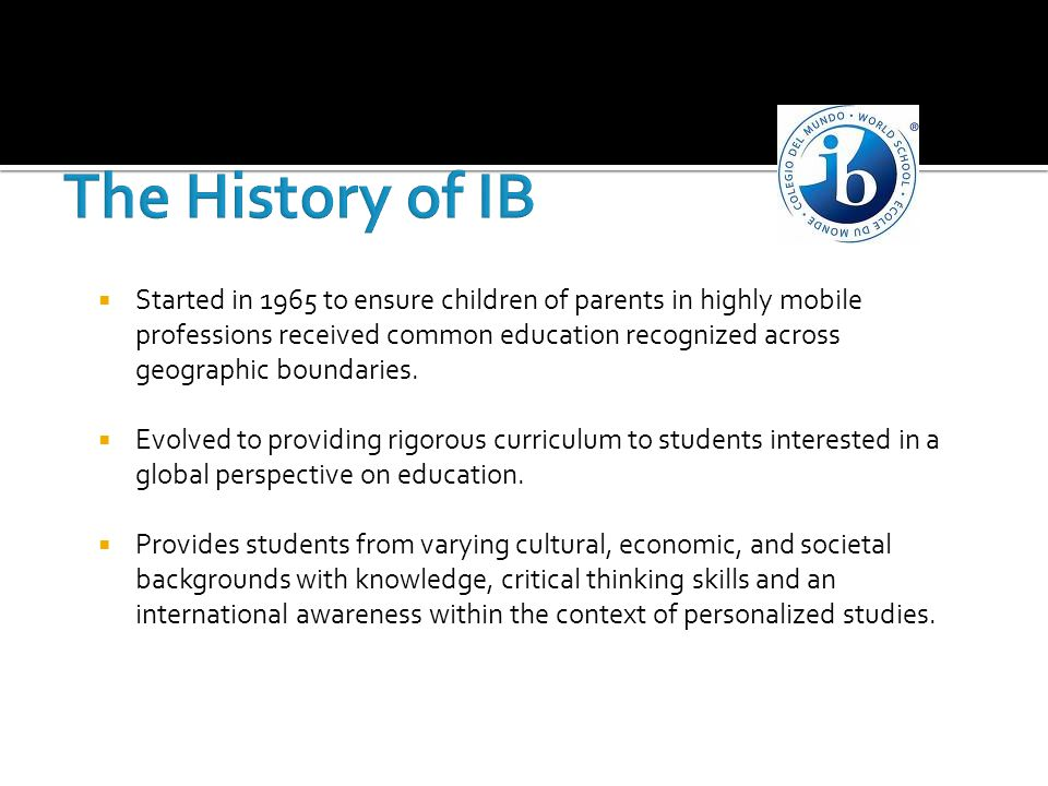 The History of IB