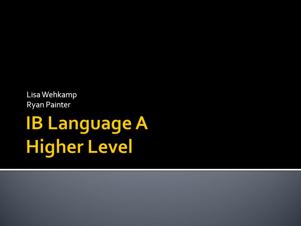 IB Language A Higher Level