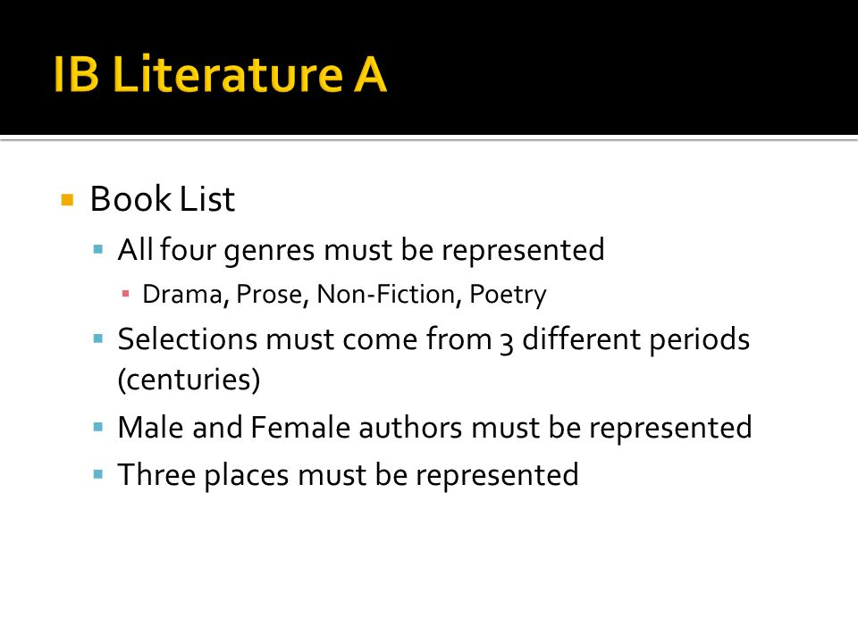 IB Literature A Book List All four genres must be represented