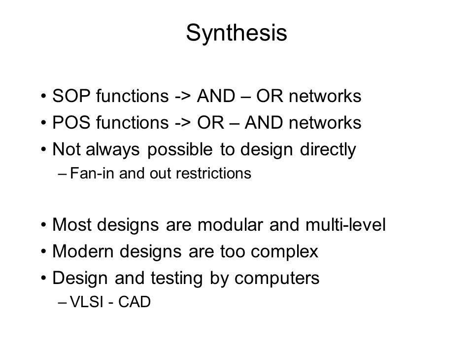 Synthesis SOP functions -> AND – OR networks