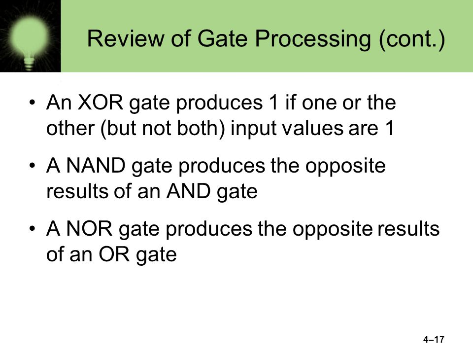 Review of Gate Processing (cont.)