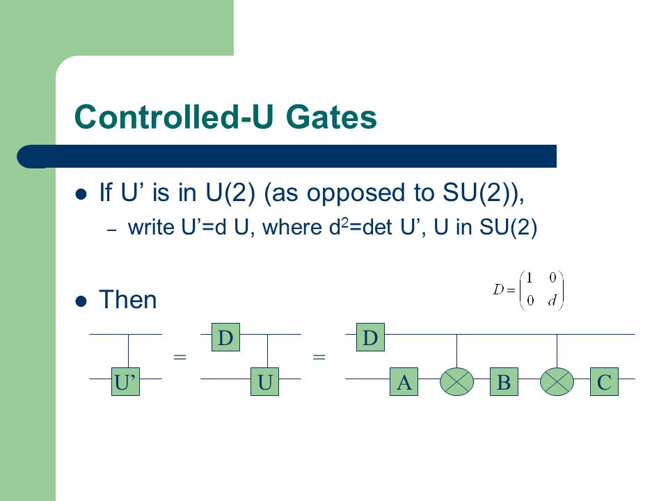 Controlled-U Gates If U' is in U(2) (as opposed to SU(2)), Then