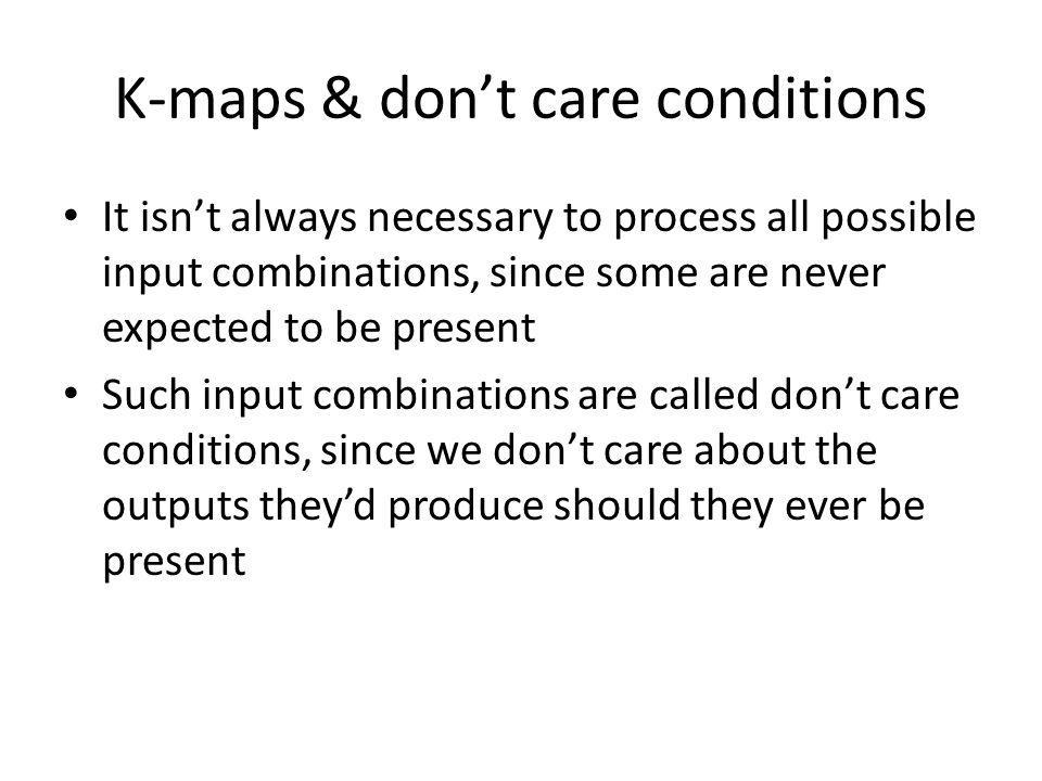K-maps & don't care conditions