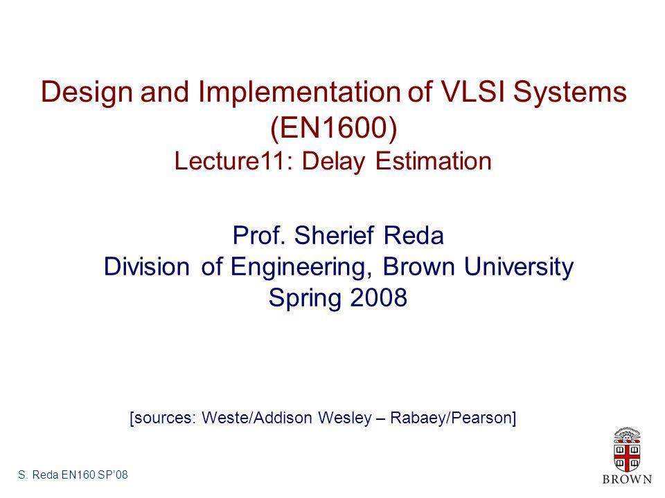 Design and Implementation of VLSI Systems (EN1600)