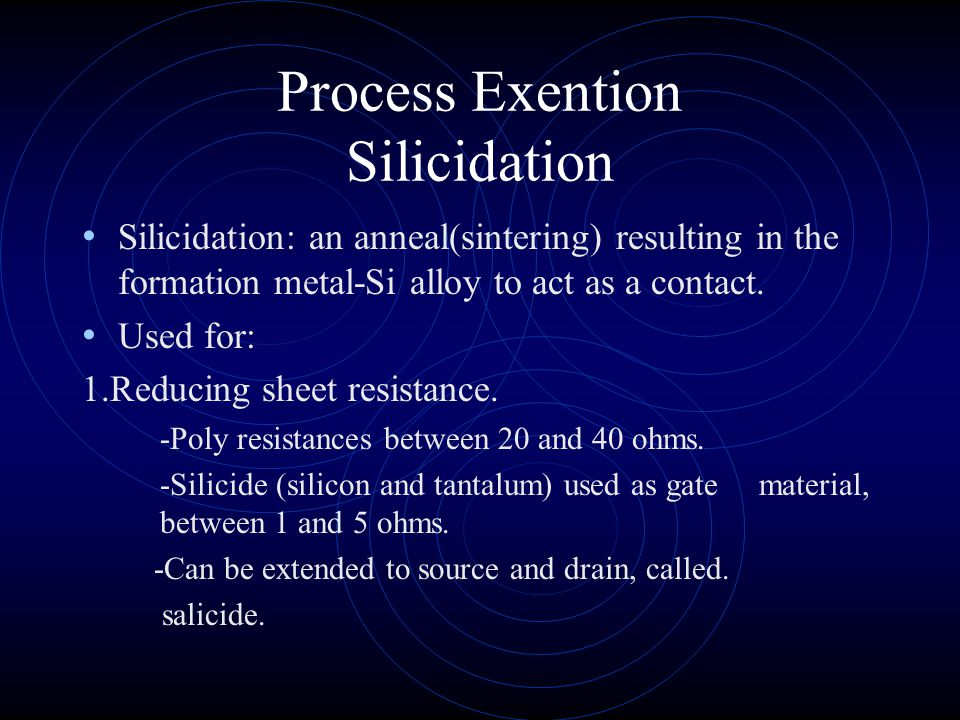 Process Exention Silicidation