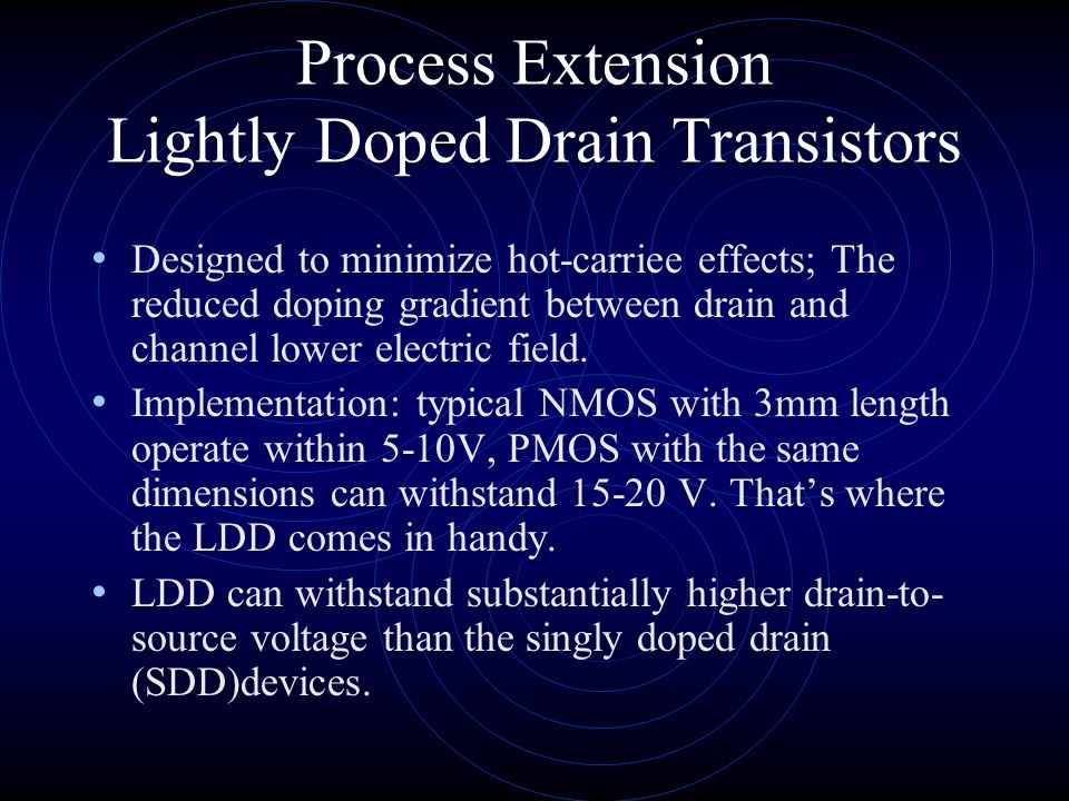 Process Extension Lightly Doped Drain Transistors