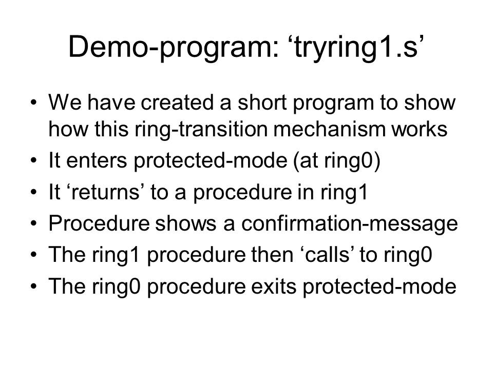 Demo-program: 'tryring1.s'