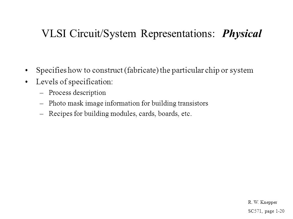 VLSI Circuit/System Representations: Physical