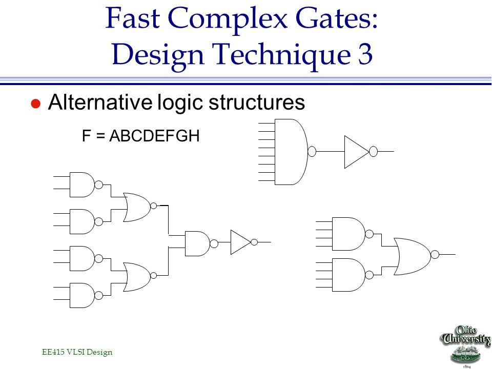 Fast Complex Gates: Design Technique 3
