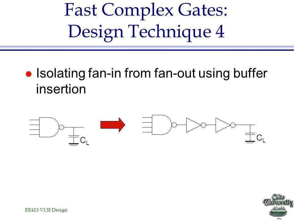 Fast Complex Gates: Design Technique 4
