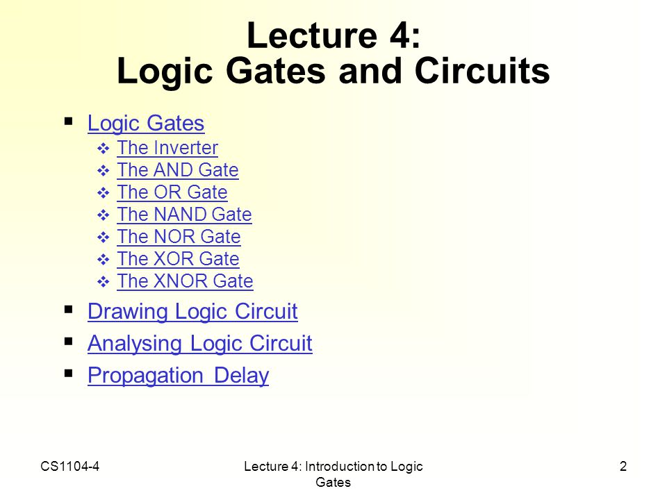 Lecture 4: Logic Gates and Circuits