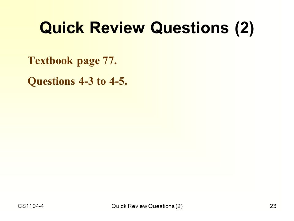 Quick Review Questions (2)