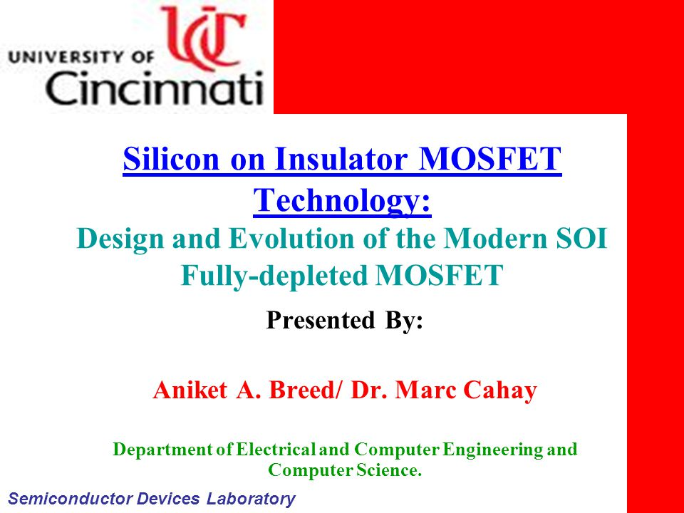 Aniket A. Breed/ Dr. Marc Cahay