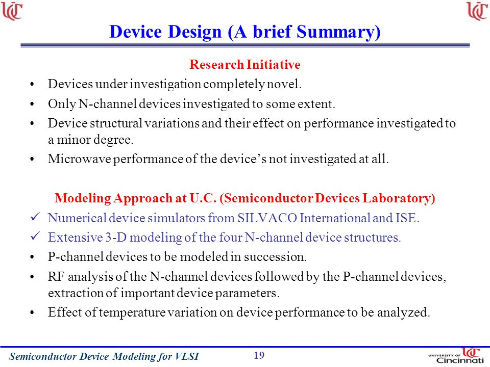 Device Design (A brief Summary)