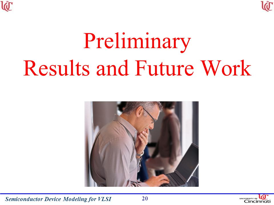 Preliminary Results and Future Work