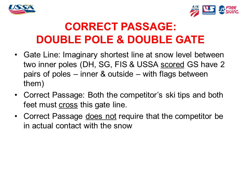 CORRECT PASSAGE: DOUBLE POLE & DOUBLE GATE