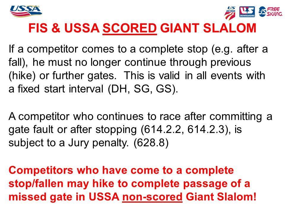 FIS & USSA SCORED GIANT SLALOM