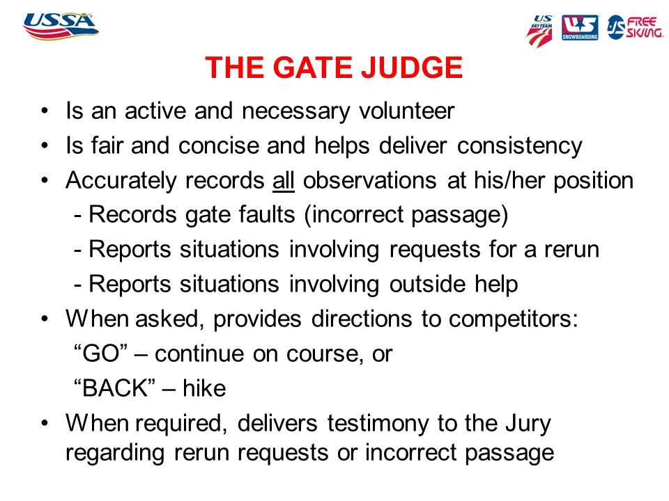 THE GATE JUDGE Is an active and necessary volunteer