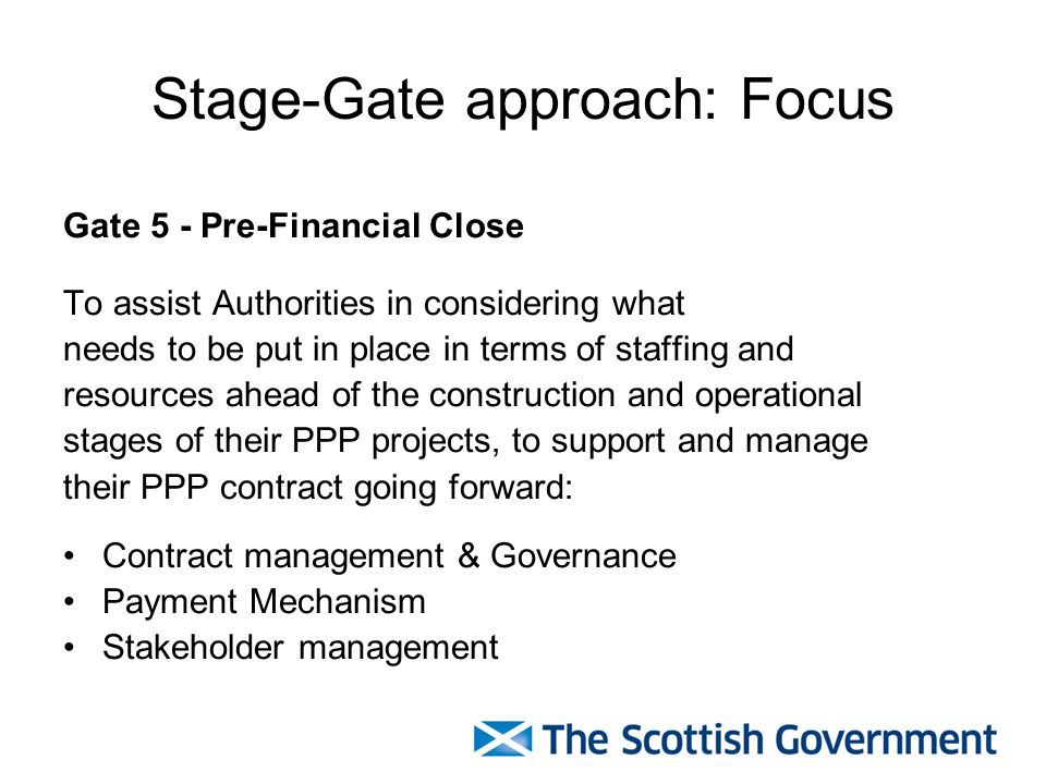 Stage-Gate approach: Focus