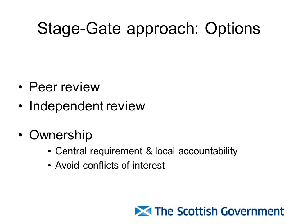Stage-Gate approach: Options