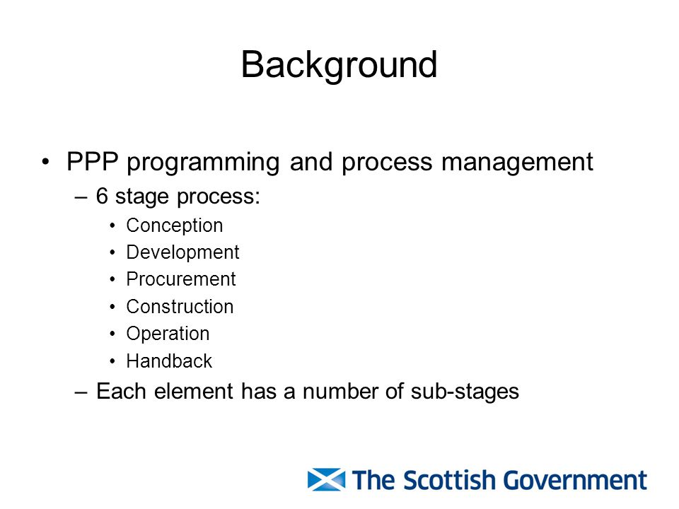 Background PPP programming and process management 6 stage process: