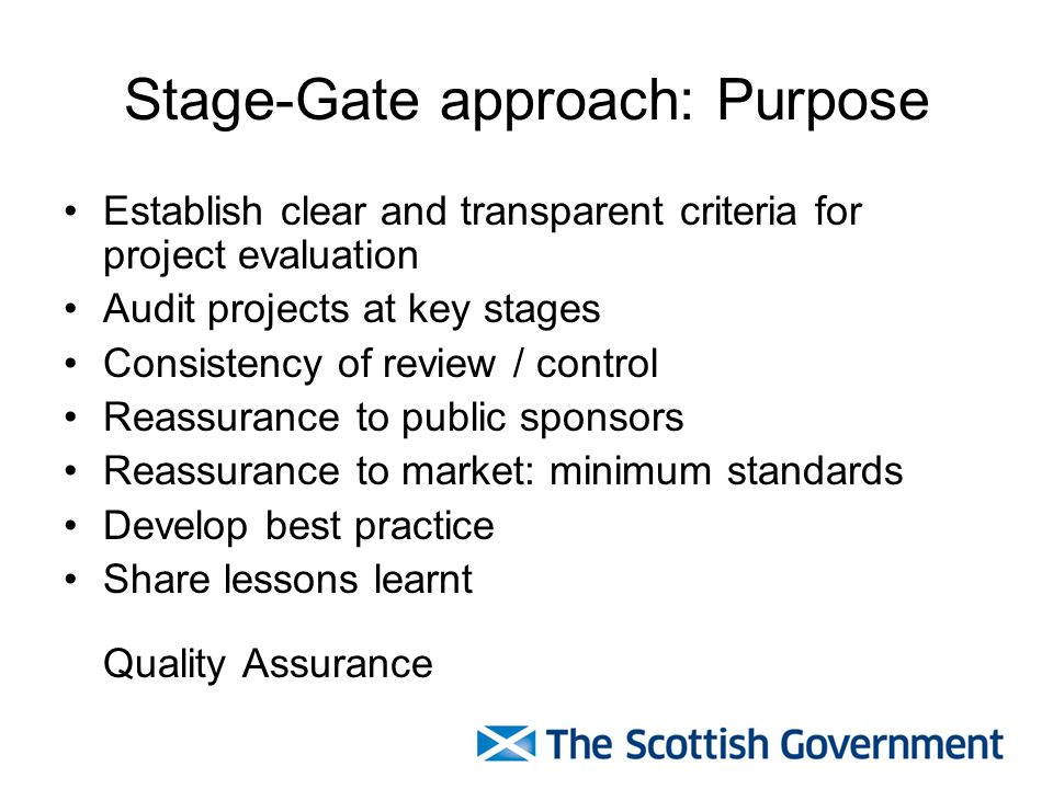 Stage-Gate approach: Purpose