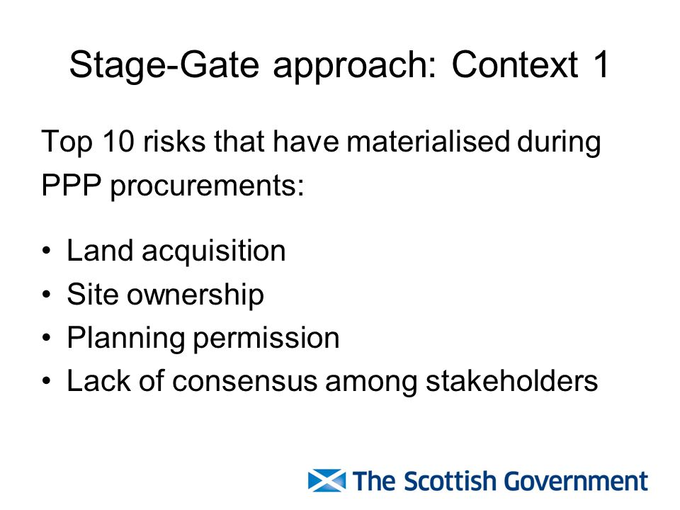 Stage-Gate approach: Context 1
